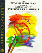 The World Wide Web Featuring Microsoft Internet Explorer 4 10th edition 9780760053041 0760053049
