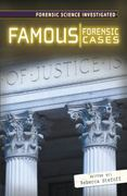 Famous Forensic Cases 1st edition 9780761430827 0761430822