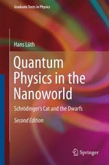 Quantum Physics in the Nanoworld 2nd Edition 9783319146683 3319146688