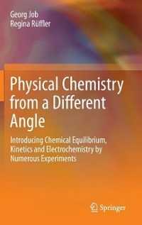 Physical Chemistry from a Different Angle 1st Edition 9783319156668 3319156667