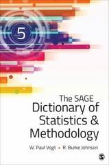 The SAGE Dictionary of Statistics & Methodology 5th Edition 9781483381763 1483381765