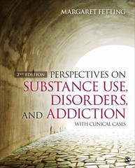 Perspectives on Substance Use, Disorders, and Addiction 2nd Edition 9781483377759 148337775X