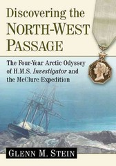 Discovering the North-West Passage 1st Edition 9780786477081 0786477083