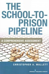 The School-to-Prison Pipeline 1st Edition 9780826194596 0826194591