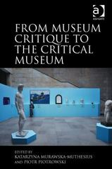 From Museum Critique to the Critical Museum 1st Edition 9781317132042 1317132041