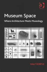 Museum Space 1st Edition 9781317092988 1317092988