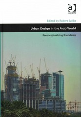 Urban Design in the Arab World 1st Edition 9781317003915 1317003918