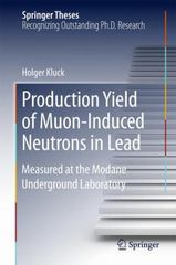 Production Yield of Muon-Induced Neutrons in Lead 1st Edition 9783319185279 3319185276