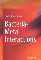 Bacteria-Metal Interactions 1st Edition 9783319185699 3319185691