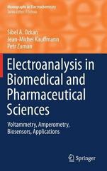Electroanalysis in Biomedical and Pharmaceutical Sciences 1st Edition 9783662471388 3662471388