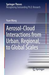 Aerosol-Cloud Interactions from Urban, Regional, to Global Scales 1st Edition 9783662471746 3662471744