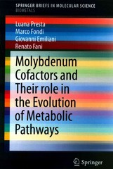 Molybdenum Cofactors and Their role in the Evolution of Metabolic Pathways 1st Edition 9789401799720 9401799725