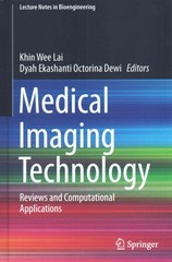 Medical Imaging Technology 1st Edition 9789812875402 9812875409