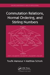 Commutation Relations, Normal Ordering, and Stirling Numbers 1st Edition 9781466579880 1466579889