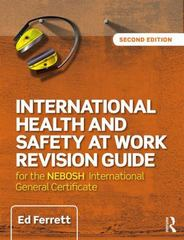 International Health and Safety at Work Revision Guide 2nd Edition 9781138916760 1138916765
