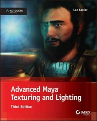 Advanced Maya Texturing and Lighting 3rd Edition 9781118983522 1118983521