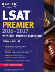Kaplan LSAT Premier 2016-2017 with Real Practice Questions 1st Edition 9781625231307 162523130X