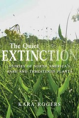 The Quiet Extinction 2nd Edition 9780816531066 0816531064