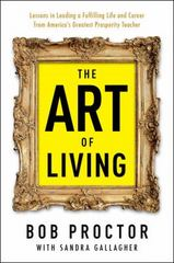 The Art of Living 1st Edition 9780399175190 0399175199