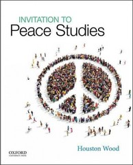 Invitation to Peace Studies 1st Edition 9780190217136 0190217138