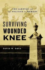 Surviving Wounded Knee 1st Edition 9780190249038 019024903X