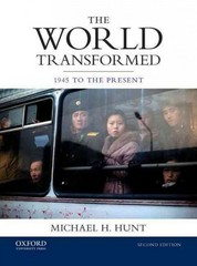 The World Transformed: 1945 to the Present 2nd Edition 9780199371044 0199371040