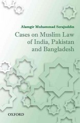 Cases on Muslim Law of India, Pakistan, and Bangladesh 1st Edition 9780199457618 0199457611