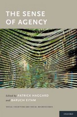 The Sense of Agency 1st Edition 9780190267285 0190267283