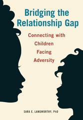 Bridging the Relationship Gap 1st Edition 9781605543895 1605543896