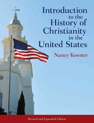 Introduction to the History of Christianity in the United States 1st Edition 9781451472394 1451472390