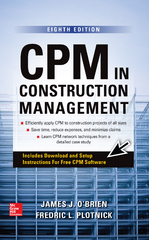 CPM in Construction Management, Eighth Edition 8th Edition 9781259587573 1259587576