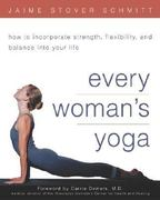 Every Woman's Yoga 1st edition 9780761537229 0761537228