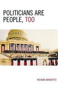 Politicians Are People, Too 1st Edition 9780761834229 0761834222