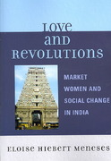 Love and Revolutions 1st Edition 9780761836674 0761836675