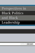 Perspectives in Black Politics and Black Leadership 1st edition 9780761837169 0761837167