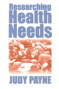 Researching Health Needs 1st Edition 9780761960843 0761960848