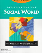 Investigating the Social World 2nd edition 9780761985617 0761985611