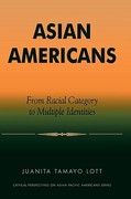 Asian Americans 0 9780761991731 0761991735