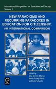 New Paradigms and Recurring Paradoxes in Education for Citizenship 0 9780762308217 0762308214