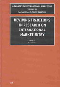 Reviving Traditions in Research on International Market Entry 0 9780762310449 0762310448