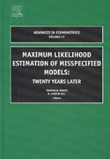 Maximum Likelihood Estimation of Misspecified Models 0 9780762310753 0762310758