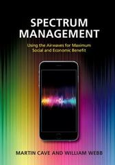 Spectrum Management 1st Edition 9781107094222 1107094224