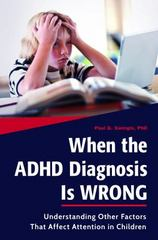 When the ADHD Diagnosis Is Wrong 1st Edition 9781440840661 1440840660
