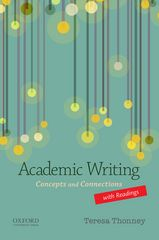 Academic Writing with Readings: Concepts and Connections 1st Edition 9780190297671 0190297670