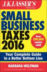 J.K. Lasser's Small Business Taxes 2016 6th Edition 9781119143871 111914387X