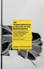 The Transformation and Decline of the British Empire 1st Edition 9781137387509 1137387505