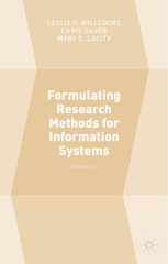 Formulating Research Methods for Information Systems 1st Edition 9781137509888 1137509880