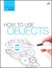 How to Use Objects 1st Edition 9780133840117 0133840115