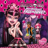 Monster High: Why Do Ghouls Fall in Love? 1st Edition 9780316301411 0316301418