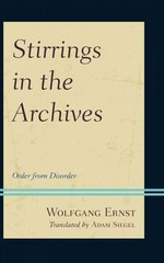Stirrings in the Archives 1st Edition 9781442253957 1442253959